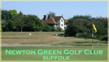 Newton Green Golf Club, Suffolk