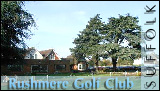 Rushmere Golf Club, Suffolk