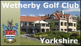 Wetherby Golf Club, Yorkshire
